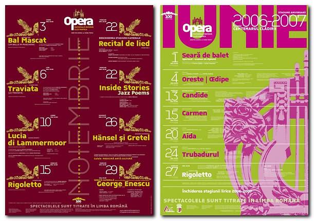 Afişe duotone, tipărite în 2 culori Pantone, pentru Opera Cluj Napoca. Design: Florin Florea