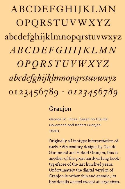 Despre tipul de literă creat de către Claude Garamond şi Robert Granjon în 1530.