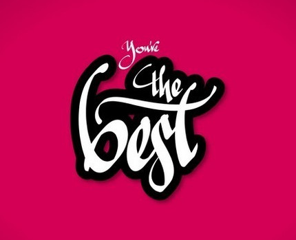 You're the best - caligrafie de Florin Florea